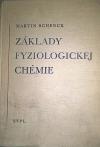 Základy fyziologickej chémie