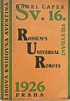R.U.R. Rossum´s Universal Robots