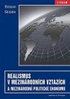 Realismus v mezinárodních vztazích a mezinárodní politické ekonomii