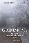 Paní Grimmová a případ mrtvého lichváře aneb Zimní případ