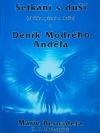 Setkání s duší a Deník Modrého Anděla