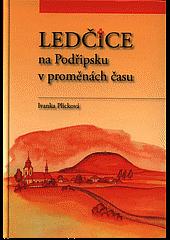 Ledčice na Podřipsku v proměnách času obálka knihy