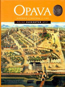 Opava: historie - kultura - lidé obálka knihy