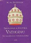 Ideologie a politika Vatikánu ve službách imperialismu