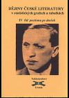 Dějiny české literatury v statistických grafech a tabulkách 4 - Od poetismu do válečných let