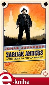 Zabiják Anders a jeho přátelé (a sem tam nepřítel) obálka knihy