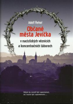 Občané města Jevíčka v nacistických věznicích a koncentračních táborech obálka knihy