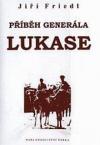 Příběh generála Lukase