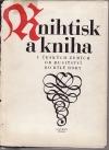 Knihtisk a kniha v českých zemích od husitství do Bílé hory