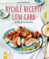 Rychlé recepty Low Carb - Štíhlá linie raz dva