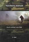 Výcvikový manuál - 1. část: Airsoft, paintball, laser, RAM