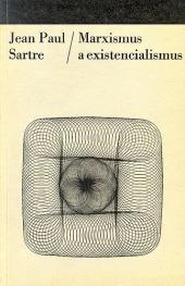 Marxismus a existencialismus
