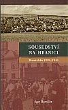 Sousedství na hranici  (Bruntálsko 1938-1946)