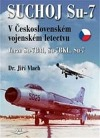 Suchoj Su-7 v Československém vojenském letectvu