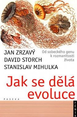 Jak se dělá evoluce - Od sobeckého genu k rozmanitosti života obálka knihy