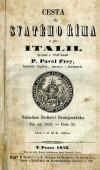 Cesta do svatého Říma a po Italii, kterouž r.1846 konal Pavel Frey