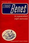Edvard Beneš ve vzpomínkách svých sourozenců