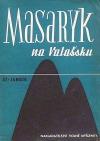Masaryk na Valašsku