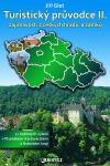 Turistický průvodce II., zajímavosti z českých hradů a zámků