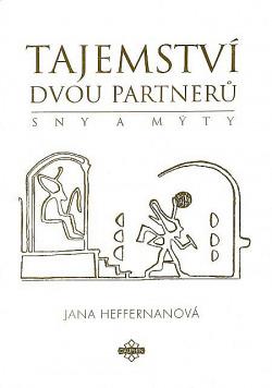 Tajemství dvou partnerů (Teorie a metodika práce se sny) obálka knihy