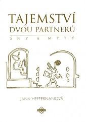 Tajemství dvou partnerů (Teorie a metodika práce se sny)