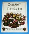 Zahrádky v květináčích, průvodce pěstováním rostlin v květináčích