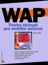 WAP - tvorba stránek pro mobilní zařízení
