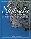 Za slobodu: stručné dejiny Izraela od počiatkov po Bar Kochbu