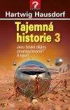 Jsou lidské dějiny zmanipulované? A kým?