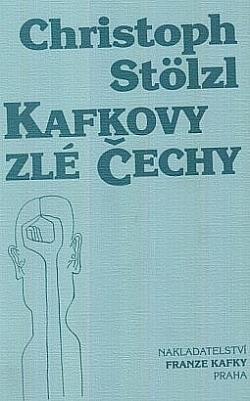 Kafkovy zlé Čechy