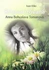 Stigmatizovaná Anna Bohuslava Tomanová