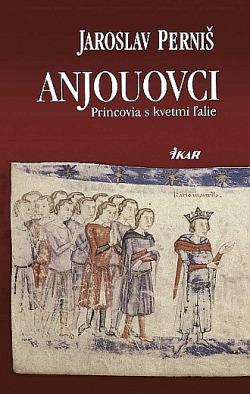 Anjouovci: princovia s kvetmi ľalie obálka knihy