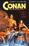 Conan vládce černé řeky