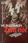 Ve službách Třetí říše: Hitlerovy zahraniční jednotky