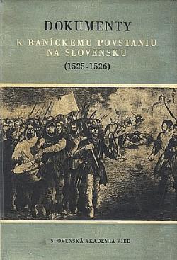 Dokumenty k baníckemu povstaniu na Slovensku (1525 – 1526)
