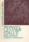 Cestami staletí - Systémové vztahy v dějinách ruské literatury