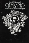 Olympio, aneb, Život Victora Huga. Kniha 1