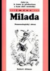 Jaká je, k čemu je předurčena a kam míří nositelka jména Milada