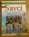 Zoologická encyklopedie Savci 1: Ptakořitní, vačnatci, bércouni a hmyzožravci ...