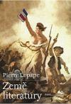 Země literatury : od Štrasburských přísah do Sartrova pohřbu obálka knihy