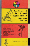 Česká země - matka chleba; zápisníček 1958-1960