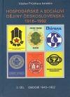 Hospodářské a sociální dějiny Československa 1918-1992 (2.díl, období 1945-1992)