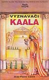 Vyznavači Kaala