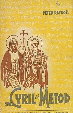 Sv. Cyril a Metod : počiatky kresťanstva u Slovákov