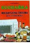 Kuchařka - Mikrovlnná trouba pro začátečníky obálka knihy