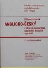 Odborný slovník anglicko-český z oblasti ekonomické, obchodní, finanční a právní