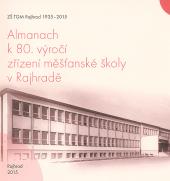 Almanach k 80. výročí zřízení měšťanské školy v Rajhradě obálka knihy