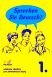 Sprechen Sie Deutsch? pro zdravotnické školy