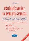 Přijímací zkoušky na osmiletá gymnázia: Český jazyk a všeobecný přehled