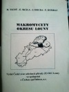 Makromycety okresu Louny